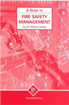 A Guide to Fire Safety Management
