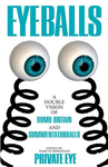 Eyeballs: A Double Vision of Delightful Drivel