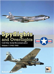 Spyflights and Overflights: US Strategic Aerial Reconnaissan