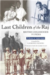 Last Children Of The Raj, Volume 2 1939-1950