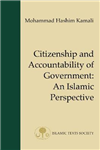 Citizenship and Accountability of Government: An Islamic Perspective
