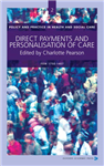 Direct Payments and Personalisation of Care