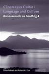 Canan and Cultur: Rannsachadh Na Gaidhlig 4