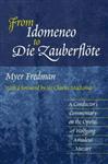 From Idomeneo to Die Zauberflote