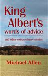 King Albert's Words of Advice