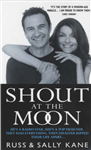 Shout at the Moon