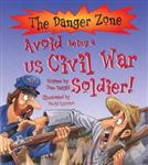 Avoid Being A US Civil War Soldier!