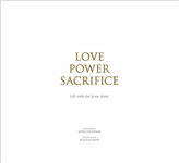 Love, Power, Sacrifice: Life with the Jesus Army