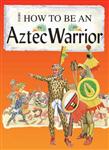 An Aztec Warrior
