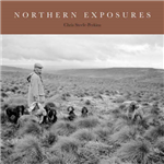 Northern Exposures: A Magnum Photographer\'s Portrait of Rural Life in the North East