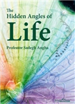 Hidden Angles of Life