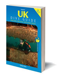 UK Dive Guide: Diving Guide to England, Ireland, Scotland and Wales
