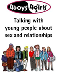 4Boys, 4Girls: Talking with Young People About Sex and Relationships