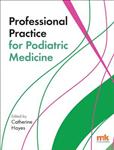 Professional Practice for Podiatric Medicine