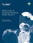MRCS Part A: Essential Revision Notes