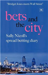 Bets and the City: Sally Nicoll\'s spread betting diary