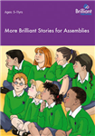 More Brilliant Stories for Assemblies