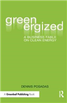 Greenergized: A Business Fable on Clean Energy