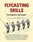 Flycasting Skills: for Beginner and Expert