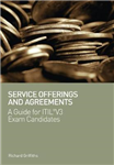 Service Offerings and Agreements: A Guide for ITIL (R) V3 Exam Candidates