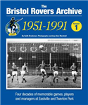 The Bristol Rovers Archive: 1951-1991: No. 1