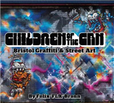 Children of the Can: Bristol Graffiti and Street Art