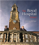 The Royal Hospital School: Celebrating 300 Years