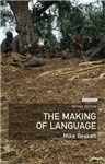 The Making of Language