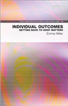Individual Outcomes: Getting Back to What Matters