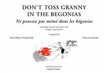 Don\'t Toss Granny in the Begonias