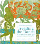 Treading the Dance: Danish Ballads Selected and Translated by David Broadbridge