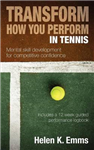 Transform How You Perform in Tennis