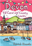 Devon: 40 Coast and Country Walks