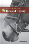 The Pony Club Guide to Bits and Bitting