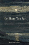 No Shore Too Far: Meditations on Death, Bereavement and Hope