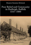 Poor Relief and Community in Hadleigh, Suffolk, 1547-1600