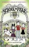 School of Fear: School of Fear: Book 1