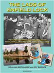 The Lads of Enfield Lock: 172 Years of Apprentice Training at the Royal Small Arms Factory, Enfield