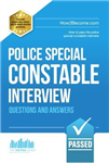Police Special Constable Interview Questions and Answers
