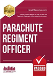 Parachute Regiment Officer: How to Become a Parachute Regiment Officer