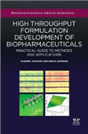 High-Throughput Formulation Development of Biopharmaceuticals: Practical Guide to Methods and Applications