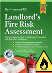 Landlord\'s Fire Risk Assessment Kit: How to Draw Up a Fire Risk Assessment for Rented Property