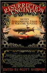 Resurrection Engines: 16 Extraordinary Tales of Scientific Romance