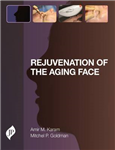 Rejuvenation of the Aging Face