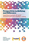 Perspectives on Bullying and Difference: Supporting Young People with Special Educational Needs and/or Disabilities in Schools