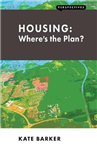 Housing: Where\'s the Plan?