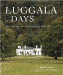 Luggala Days: The Story of a Guinness House