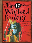 Wicked Rulers: You Wouldn\'t Want To Meet!