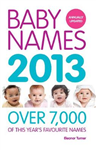 Baby Names 2013: Over 7,000 of this year\'s favourite names