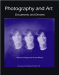 Photography and Art: Documents and Dreams